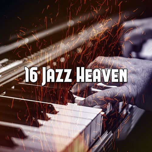 16 Jazz Heaven by Bar Lounge