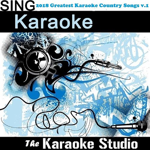 2018 Greatest Karaoke Country Songs, Vol.1 von The Karaoke Studio (1) BLOCKED