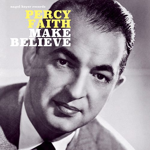 Make Believe von Percy Faith