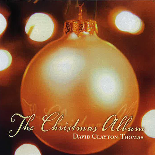 Christmas by David Clayton-Thomas