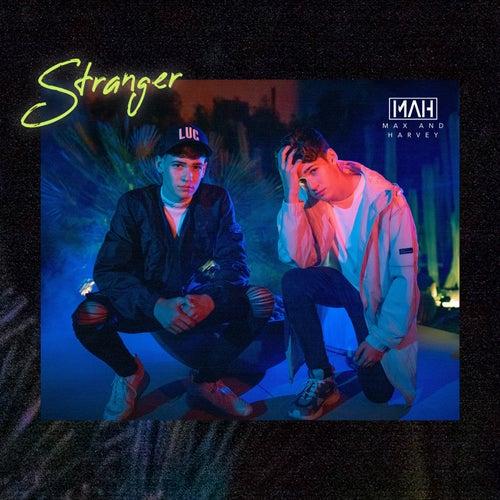 Stranger von Max And Harvey