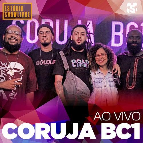Coruja Bc1 no Estúdio Showlivre (Ao Vivo) de Coruja BC1