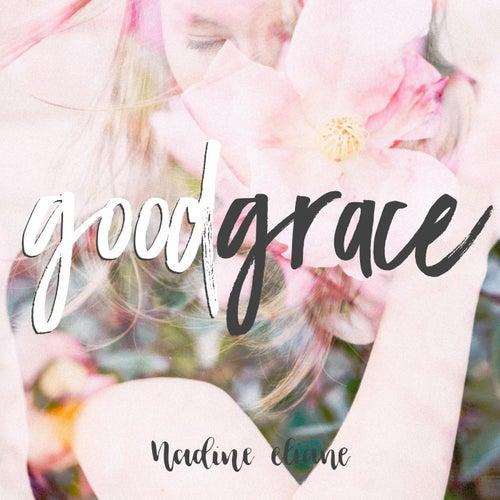 Good Grace by Nadine Eliane