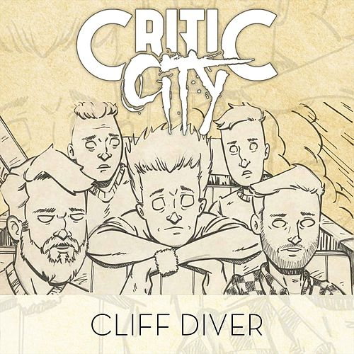 Cliff Diver de Critic City