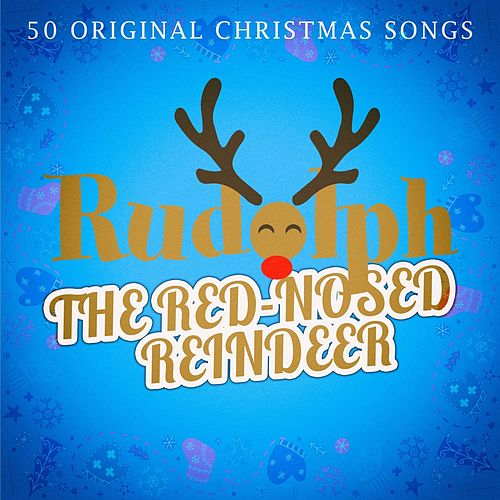 Rudolph, the Red-Nosed Reindeer von Various Artists