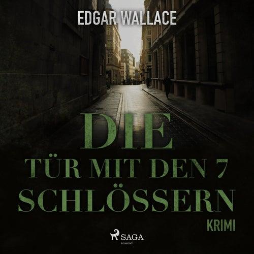 Die Tür mit den 7 Schlössern (Ungekürzt) von Edgar Wallace