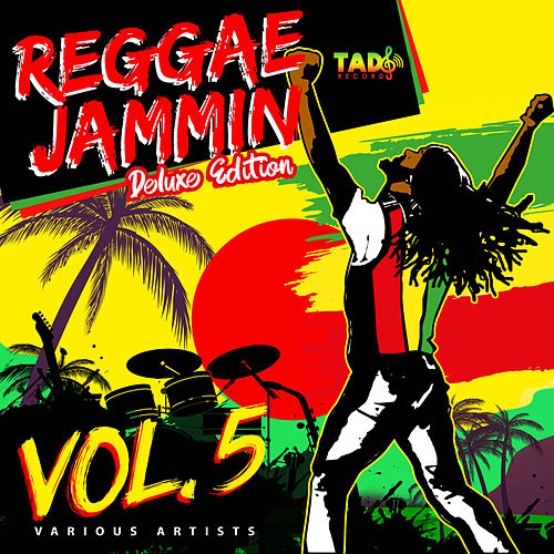 Reggae Jammin Vol.5: Deluxe Edition de Various Artists