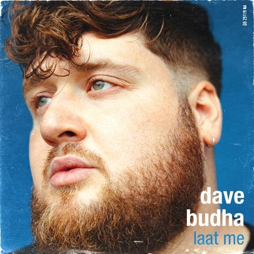 Laat Me de Dave Budha