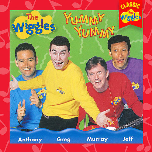 Yummy Yummy (Classic Wiggles) by The Wiggles