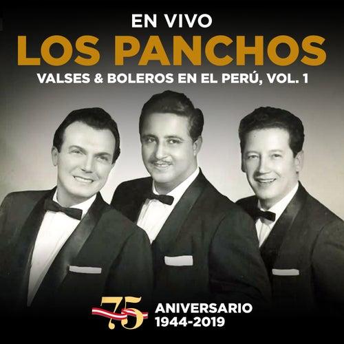 Los Panchos: 75 Aniversario (1944 - 2019) : Valses & Boleros en el Perú, Vol. 1 (En Vivo) de Trío Los Panchos
