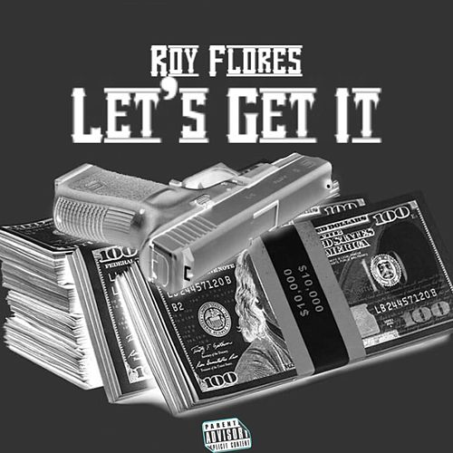 Lets Get It by Baby Boy Roy