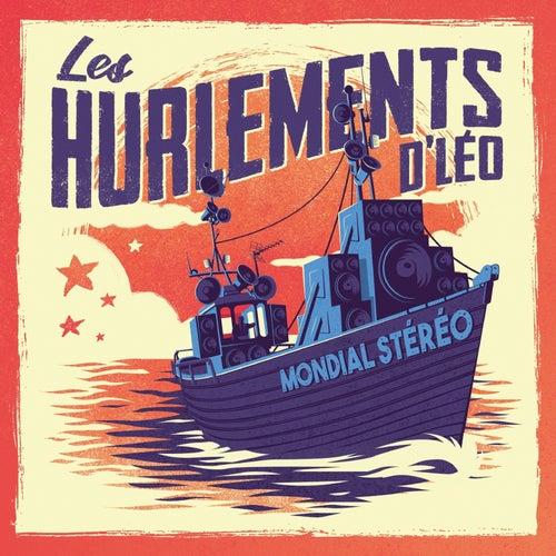 Mondial Stéréo by Les Hurlements D'léo
