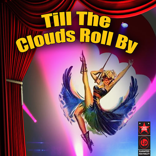 Till The Clouds Roll By by Various Artists