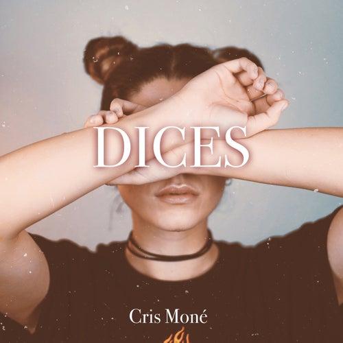 Dices de Cris Moné