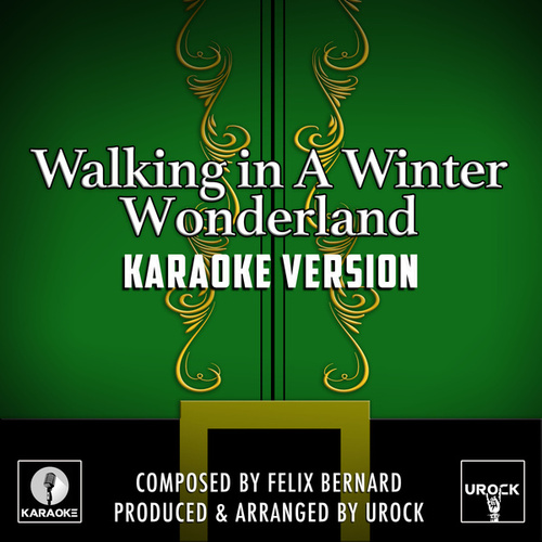Walking In A Winter Wonderland (Karaoke Version) de Urock