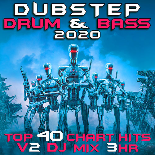 Dubstep Drum and Bass 2020 Top 40 Chart Hits, Vol. 2 (Dubstep Spook 3Hr DJ Mix) di Dubstep Spook