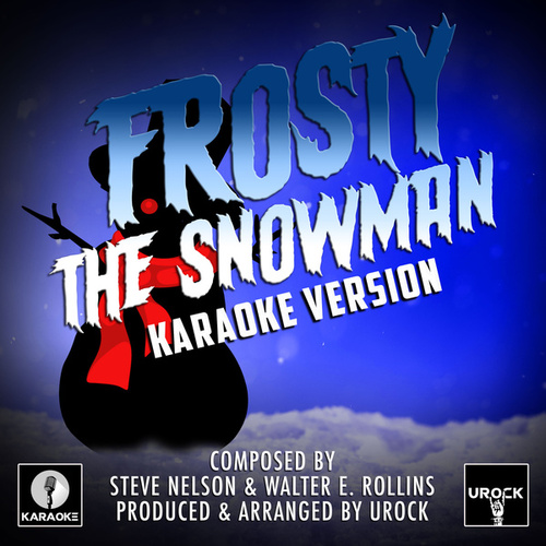 Frosty The Snowman (Karaoke Version) by Urock