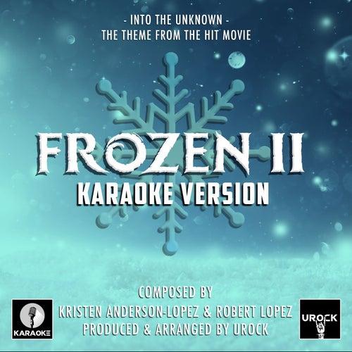 Into The Unknown (From 'Frozen 2') (Karaoke Version) de Urock