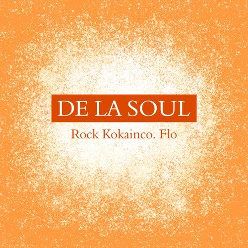 Rock Kokainco. Flo de De La Soul