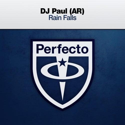 Rain Falls by DJ Paul