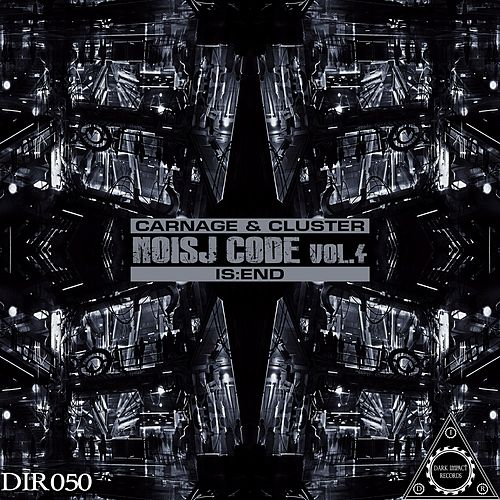 Noisj Code, Vol. 4 by Carnage