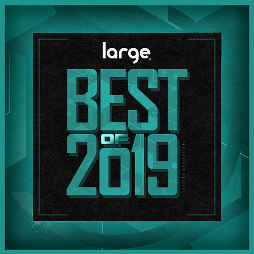Large Music Best of 2019 by Various