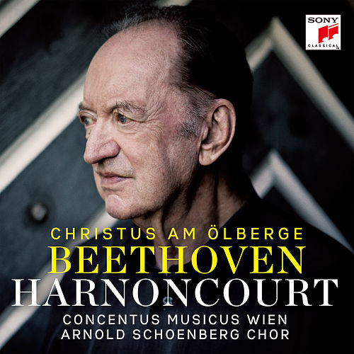 Beethoven: Christus am Ölberge, Op. 85 by Nikolaus Harnoncourt