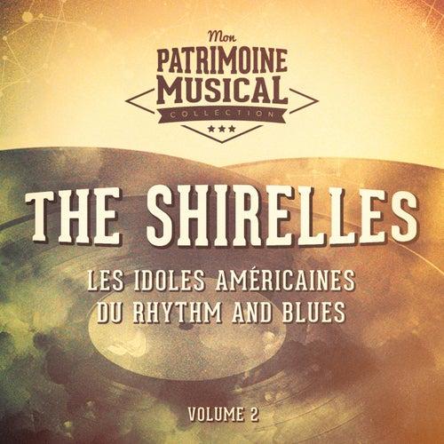 Les idoles américaines du rhythm and blues : The Shirelles, Vol. 2 de The Shirelles