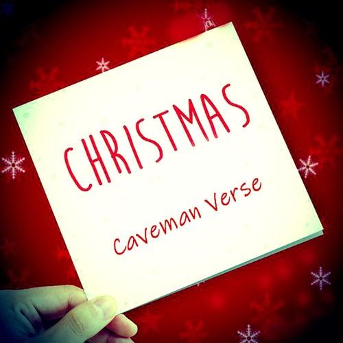 Christmas von Caveman Verse