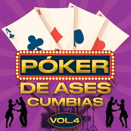 Póker De Ases Cumbias Vol. 4 von Various Artists
