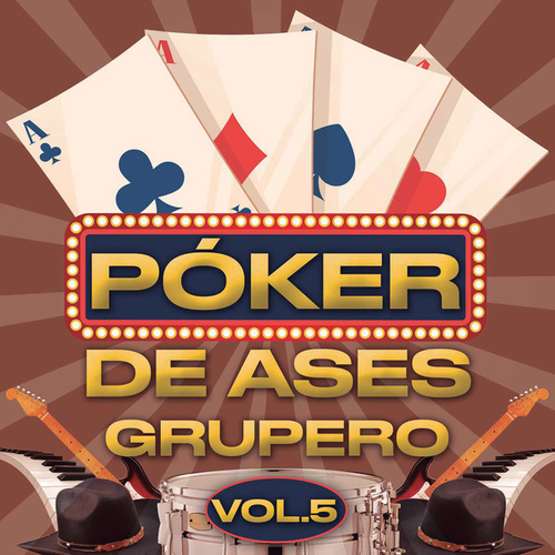 Póker De Ases Grupero Vol. 5 by Various Artists