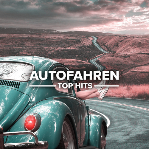 Autofahren von Various Artists
