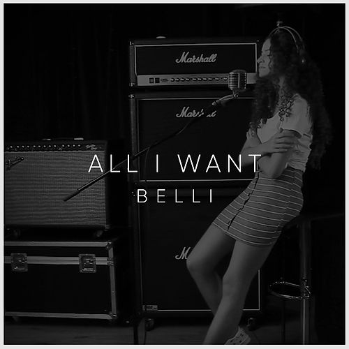 All I Want (Cover) by Belli