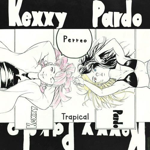 Perreo de Kexxy Pardo