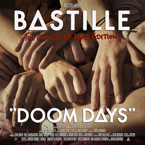Doom Days (This Got Out Of Hand Edition) di Bastille