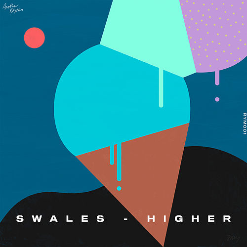 Higher by Swales