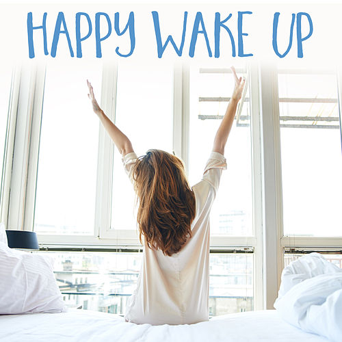 Happy Wake Up de Various Artists