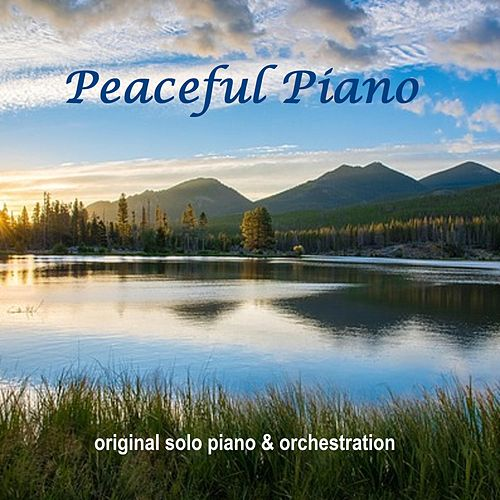 Peaceful Piano (Original Solo Piano & Orchestration) de Mary Beth Carlson