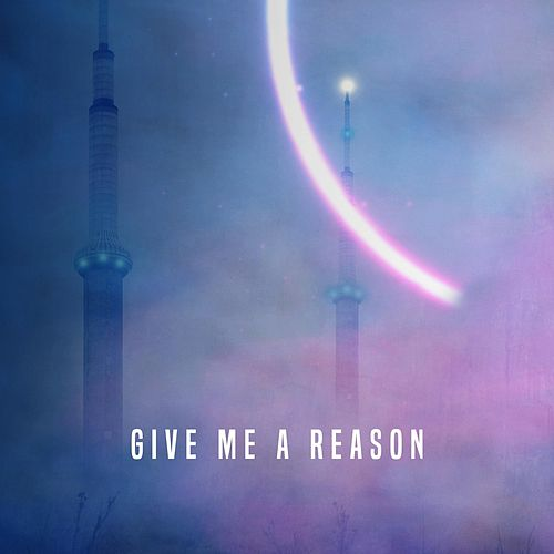 Give Me a Reason by Versus Me
