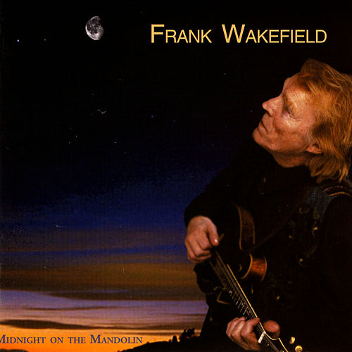 Midnight On The Mandolin by Frank Wakefield