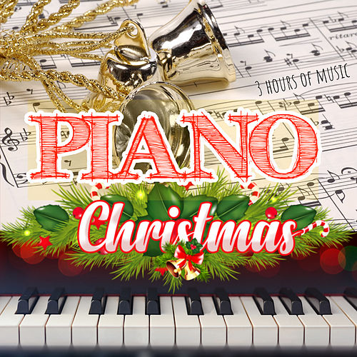 Christmas Piano: 3 Hours of Music de Various Artists