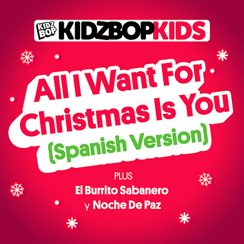 All I Want For Christmas Is You (Spanish Version) de KIDZ BOP Kids