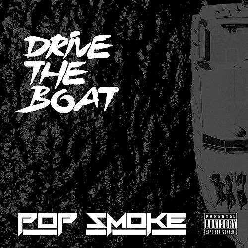 Drive The Boat di Pop Smoke