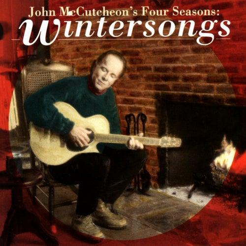 John McCutcheon's Four Seasons: Wintersongs de John McCutcheon
