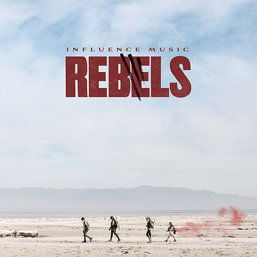 REBELS (Instrumental) by Influence Music