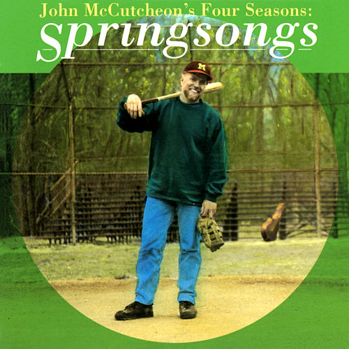 John McCutcheon's Four Seasons: Springsongs de John McCutcheon