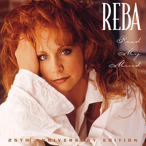 Read My Mind (25th Anniversary Deluxe) de Reba McEntire