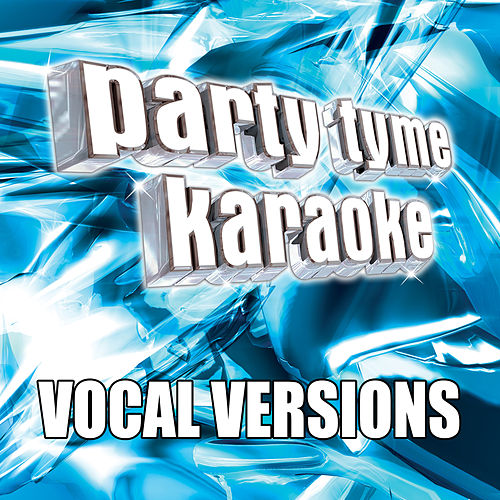 Party Tyme Karaoke - Super Hits 30 (Vocal Versions) by Party Tyme Karaoke