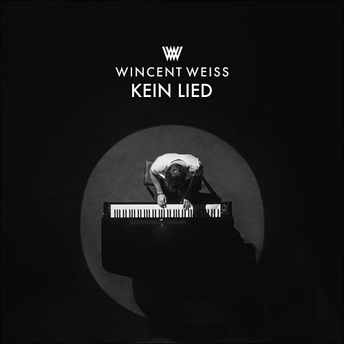 Kein Lied by Wincent Weiss