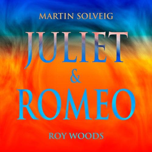 Juliet & Romeo by Martin Solveig